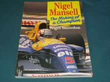 NIGEL MANSELL THE MAKING OF A CHAMPION. (Snowden 1992)